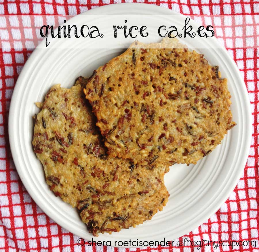 quinoaricecakes Rice Cakes Two Ways   Rice or Quinoa and Rice